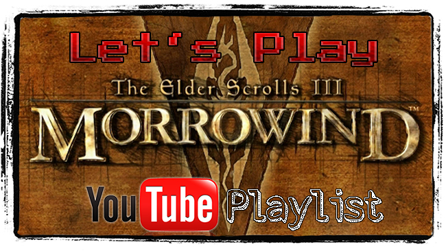 Let's Play Morrowind-Playlist auf YouTube