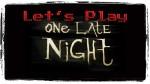OneLateNight